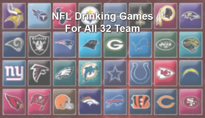 ca7f8d910 NFL Drinking Games for all 32 Teams