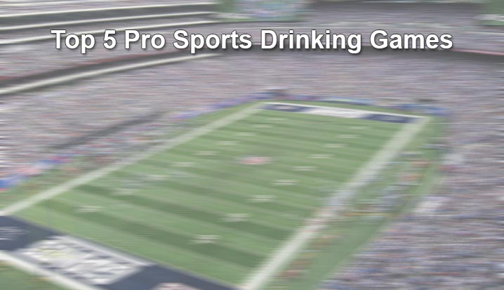 Top 5 Pro Sports Drinking Games