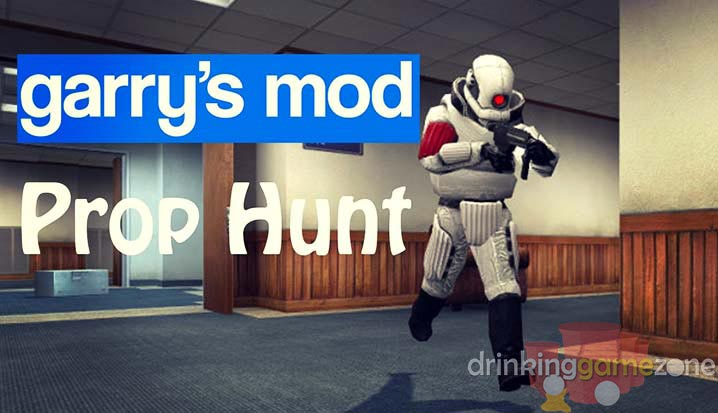 Prop Hunt Drinking Game
