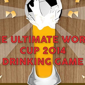 Official 2014 World Cup Drinking Game